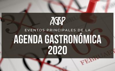 Estos son los eventos principales de la agenda gastronómica 2020