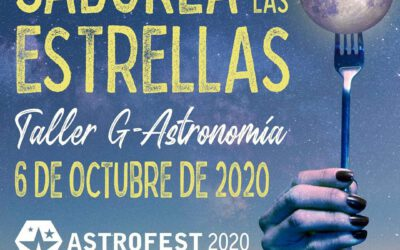 "Taller de G-Astronomía, ""Saborea las Estrellas"""